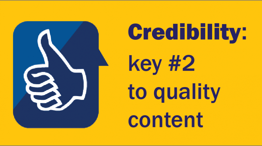 Being Credible:  The Second Standard of High-Quality Thought Leadership Content